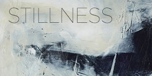 Stillness Collection 2021